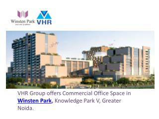 Winsten Park - Commercial Office Space Noida
