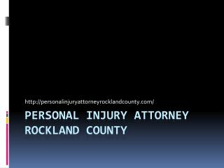 Personal Injury Attorney Rockland County