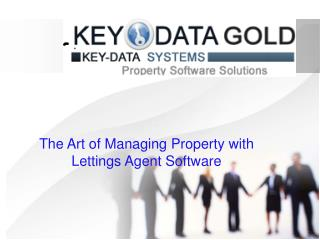 The Art of Managing Property with Lettings Agent Software