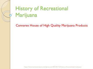 History of Recreational Marijuana