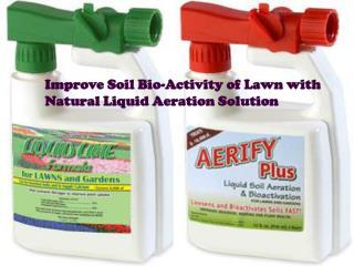 Improve Soil Bio-Activity of Lawn with Natural Liquid Aerati
