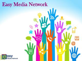 Easy Media Network - Social Media Marketing Company