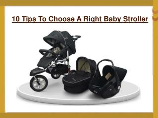 10 Tips To Choose A Right Baby Stroller