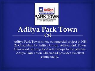 Aditya Park Town