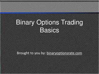 Binary Options Trading Basics