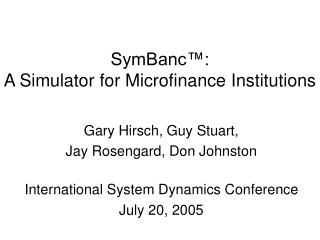 SymBanc :  A Simulator for Microfinance Institutions
