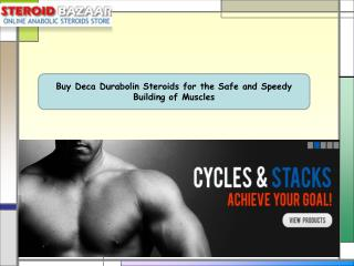 Buy Deca Durabolin Steroids for the Safe and Speedy Building
