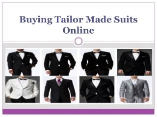 Buying Tailor Made Suits Online