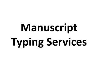 Manuscript Typing Services
