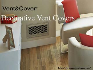Vent and Covers