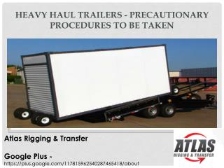 Things to consider for Heavy Haul Trucking Safety