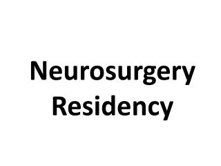 Neurosurgery Residency