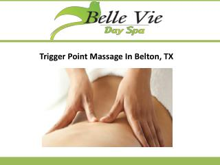 Trigger Point Massage In Belton, TX