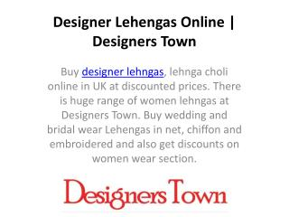 Designer Lehengas Online | Designers Town
