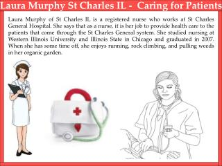 Laura Murphy St Charles IL -  Caring for Patients