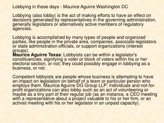 Lobbying in these days - Maurice Aguirre Washington DC