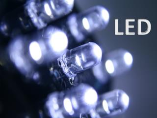 LED - The Efficient Light