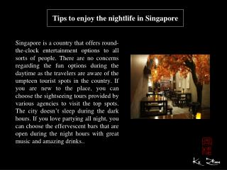 Tips to enjoy the nightlife in Singapore