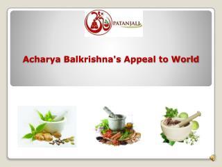 Acharya Balkrishna's Appeal to World