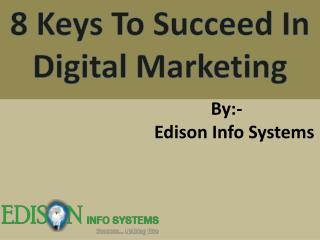 8 keys to succeed in digital marketing