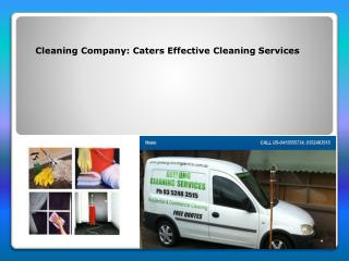 Cleaning Company Caters Effective Cleaning Services