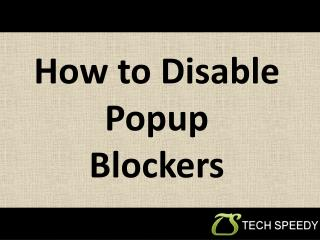 How To Disable Popup Blockers