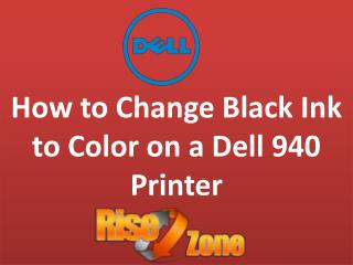 How to change black ink to color on a dell printer-Risezone