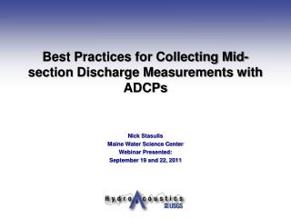 Best Practices for Collecting Mid-section Discharge Measurements with ADCPs