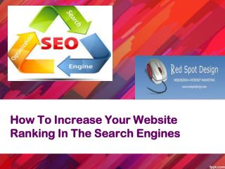 How To Increase Your Website Ranking In The Search Engines