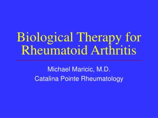 Biological Therapy for Rheumatoid Arthritis