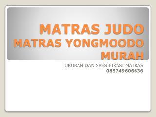 Matras Judo Matras Yongmoodo Murah
