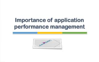 Importance of application performance management