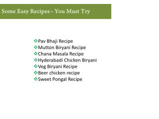 Some Easy Recipes You Must try