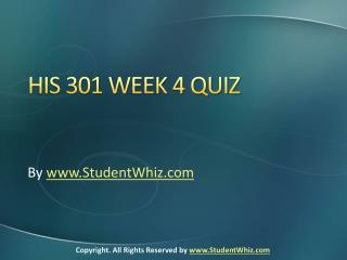 HIS 301 Week 4 Quiz