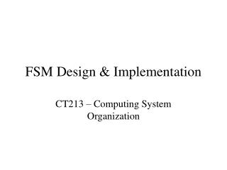 FSM Design  Implementation