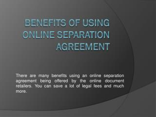 Benefits of using Online Separation Agreement
