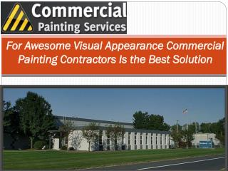 For Awesome Visual Appearance Commercial Painting Contractor