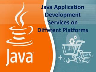 Java Application Development on Different Platforms