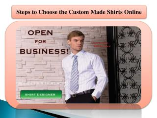 Steps to Choose the Custom Made Shirts Online