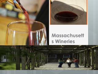 MASSACHUSETTS Wineries
