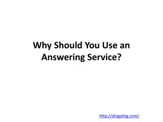 Why Should You Use an Answering Service?
