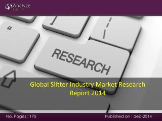 Global Slitter Industry Market Research Report 2014