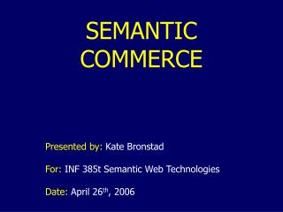 SEMANTIC COMMERCE