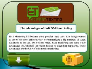 The advantages of bulk SMS marketing