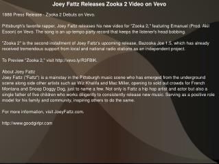 Joey Fattz Releases Zooka 2 Video on Vevo