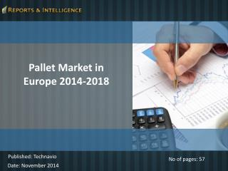 Latest Report on Pallet Market in Europe 2014-2018