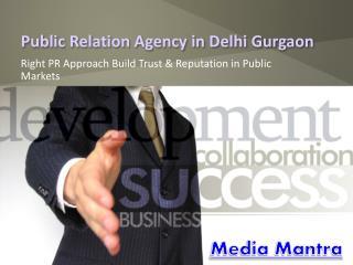 Top Public Relation Agency in Delhi Gurgaon