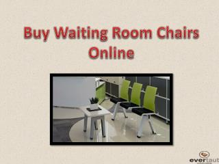 Buy Waiting Room Chairs Online