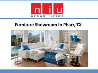 Furniture Showroom in Pharr, TX