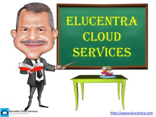 Elucentra Cloud Services